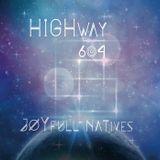 HighWay 604 || JoYfull NaTives ||GOA EP 2019 OUT NOW|| Cosmodelica records & Goadelic F.M