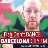 Dan McKie // Fish Don't Dance Radioshow // Barcelona City FM 107.3FM // 21.08.16