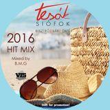 BMG - Tesók 2016 Hit Mix