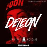 Goontribe Mixtape Mondays - March 23 2015 - DJ DELEON