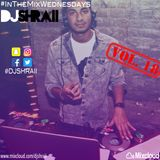 "@DJSHRAII -  ""The Party Mix""  #InTheMixWednesdays (Vol.18)"