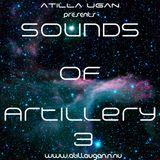Atilla Ugan - Sounds Of Artillery #003