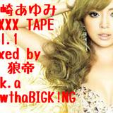 浜崎あゆみ MIXXX TAPE vol.1/DJ 狼帝 a.k.a LowthaBIGK!NG