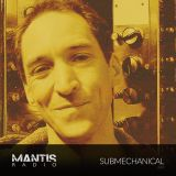 Mantis Radio 260 + Submechanical
