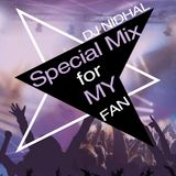 Special Mix for my Fans  // Instagram: djnidhal