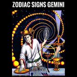 Zodiac Signs Gemini Vol II Pt 2
