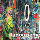 Radouzieme - August Alchemy
