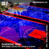 Classical Trax w/ Benbo, College Hill, Adipop & DJ Se7en - 10th January 2017