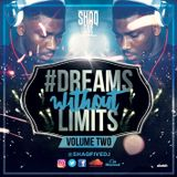 @SHAQFIVEDJ - #DreamsWithoutLimits Vol.2