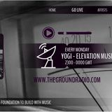 Elevation - Music with Feeling Nov 7th, 2016 on The Ground Radio Show by Yogi (Solid Garage TO.)