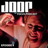 JOOP - FOCUS EPISODE 009