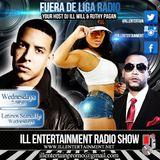 Fuera De Liga Radio With @DJILLWILL