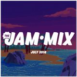 The Jam Mix (July 2018 Edition)