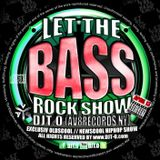 DJT.O - LET THE BASSROCK SHOW APRIL 2013