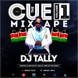 THE CUE MIX VOL 1 DEEJAY  TALLY