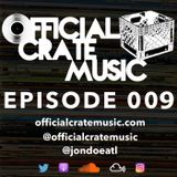 Episode 009 - Official Crate Music Radio Recorded live September 4, 2017