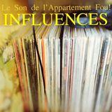 Le Son de l'Appartement Fou! - Influences Part one