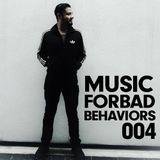 MUSIC FOR BAD BEHAVIORS 004 by Instinct