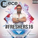 @DJReeceDuncan - #Freshers16 Mix
