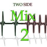 Two Side - Mix 2