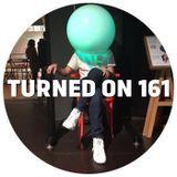 Turned On 161: DJ Nature, Komon & Will Saul, Nick Höppner, Dj Aakmael, Brassica, Earl Jeffers