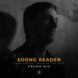 Soong Reader Promo Mix // EAST FORMS Drum&Bass