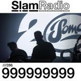 Slam - Slam Radio 286 guest 999999999 - 22-Mar-2018