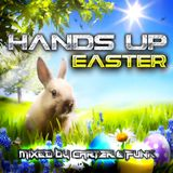 Hands Up Easter 2017 - Mixed by Carter & Funk