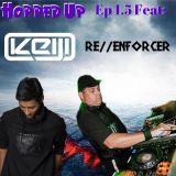 Hopped Up 1.5 Feat Keiji & Re//Enforcer