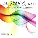 Live, Love, Dance [Pride 2010] (June 2010)