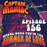 Episode 156 / Where Were You In The Summer of Love
