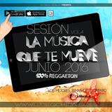 Sesión Junio 2016 Reggaeton 100%