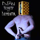 Trinity of Dementia (promo mix)