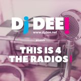 Dj Dee - This is 4 the radios! January 2017
