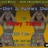 T SHIRT & PANTIE SHOW LIVE ON VIBEZ URBAN 5 08 2017
