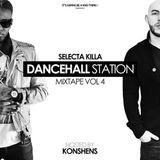 SELECTA KILLA - DANCEHALL STATION MIXTAPE VOL 4 HOSTED BY KONSHENS