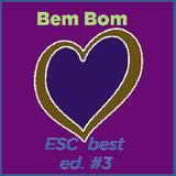 Bem Bom Very Good (Eurovision Song Contest) ed. #3