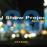 DJ Show Project Asura Series vol.39