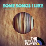 Some Songs I Like #1