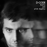 D-Code Radio 033 • INTERVIEW - NUPHLO