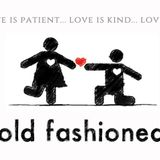 Old Fashioned Love - Prepares Us