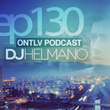 ONTLV PODCAST - Trance From Tel-Aviv - Episode 130 - Mixed By DJ Helmano