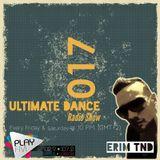 Utimate Dance Radio Show 017 by ERIM TND on Play Fm