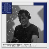 """Tempo Records presents: """"SELECTA"""" - 17th June 2017"""