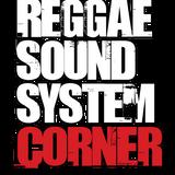 REGGAE SOUND SYSTEM CORNER RADIO SHOW - December 2017 Wrap Up Show with Royal Marx Sound