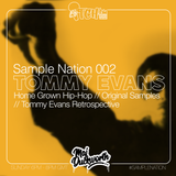 SAMPLE NATION 002 // TOMMY EVANS // HOMEGROWN HIP-HOP // ITCH FM