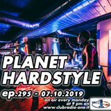 Planet Hardstyle ep.295 - 07.10.2019