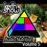 Keith Snow - Audio Nutrition #5