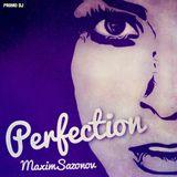 Maxim Sazonov - Perfection