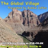 The Global Village on JFSR presented by Robbie Collins, show date 7th April 2017